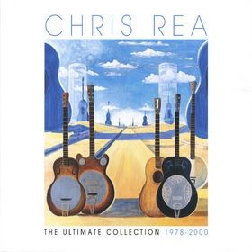 Chris Rea - The Ultimate Collection (1978-2000)